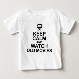 平静を保ち、古い映画を見て下さい ベビーTシャツ