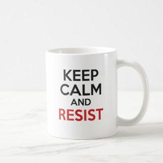 平静を保ち、抵抗して下さい コーヒーマグカップ
