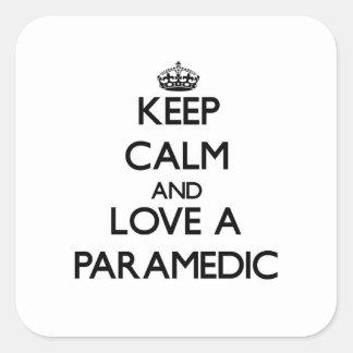 平静を保ち、救急医療隊員を愛して下さい スクエアシール