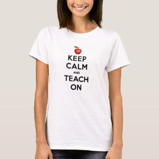 平静を保ち、教えて下さい Tシャツ