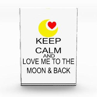 平静を保ち、月及び背部に私を愛して下さい 表彰盾
