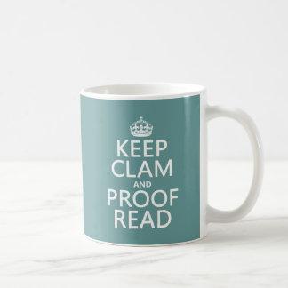 平静を保ち、校正して下さい(ハマグリ) (どの色でも) コーヒーマグカップ