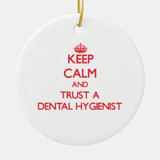 平静を保ち、歯科衛生士を信頼して下さい セラミックオーナメント