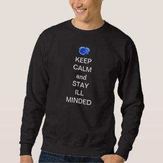 平静を保ち、気にされる病気をとどまって下さい スウェットシャツ