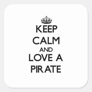 平静を保ち、海賊を愛して下さい スクエアシール