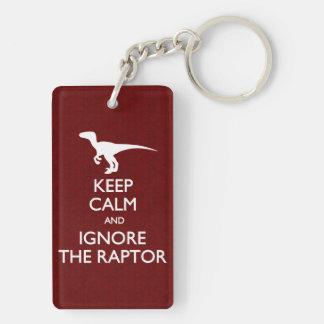 平静を保ち、猛禽を無視して下さい キーホルダー