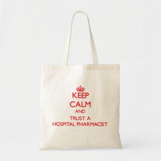 平静を保ち、病院の薬剤師を信頼して下さい トートバッグ