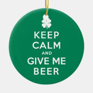 平静を保ち、私にビールを与えて下さい セラミックオーナメント