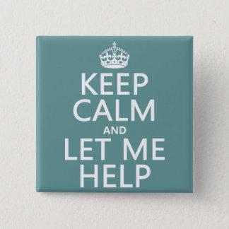 平静を保ち、私を救済することを許可して下さい(カスタマイズ可能な色) 缶バッジ