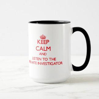 平静を保ち、私立探偵に聞いて下さい マグカップ