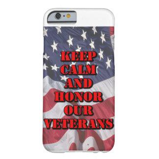 """""""平静を保ち、私達の退役軍人""""の電話箱名誉を与えて下さい BARELY THERE iPhone 6 ケース"""