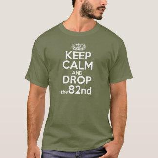 平静を保ち、第82を落として下さい Tシャツ
