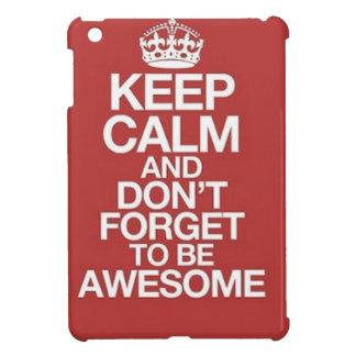 平静を保ち、素晴らしいがあるために忘れないで下さい iPad MINIケース