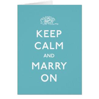 平静を保ち、結婚して下さい カード