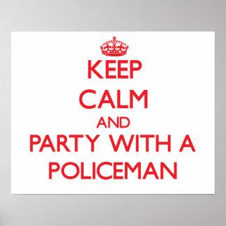 平静を保ち、警官とパーティを楽しんで下さい ポスター