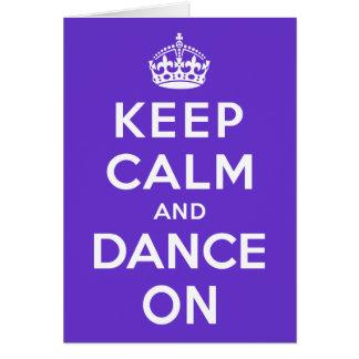 平静を保ち、踊って下さい カード