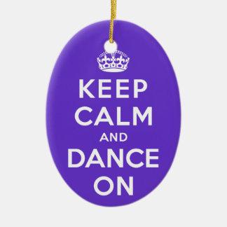 平静を保ち、踊って下さい セラミックオーナメント