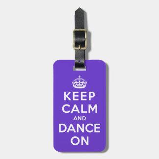 平静を保ち、踊って下さい ラゲッジタグ