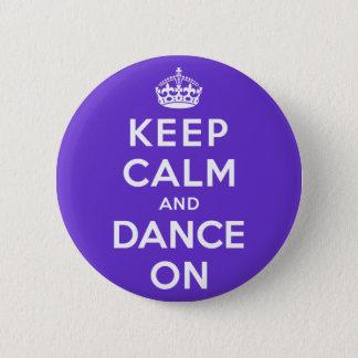 平静を保ち、踊って下さい 5.7CM 丸型バッジ