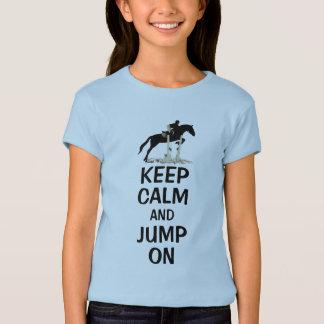 平静を保ち、馬で跳んで下さい Tシャツ