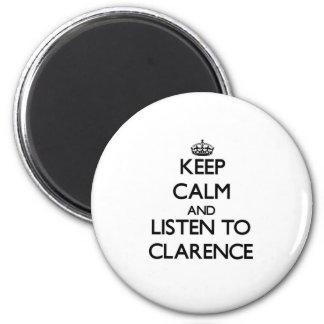 平静を保ち、Clarenceに聞いて下さい マグネット