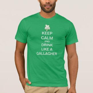 平静を保ち、Gallagherのように飲んで下さい Tシャツ