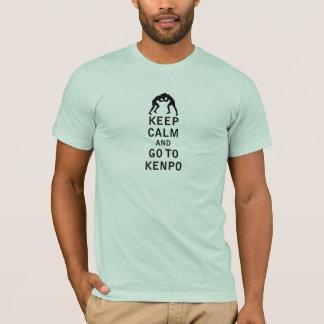 平静を保ち、Kenpoに行って下さい Tシャツ