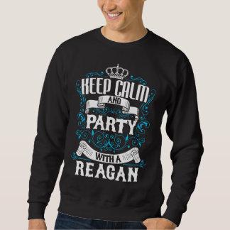 平静を保ち、REAGAN.Giftの誕生日とパーティを楽しんで下さい スウェットシャツ