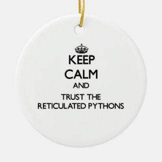平静を保ち、Reticulated大蛇を信頼して下さい セラミックオーナメント