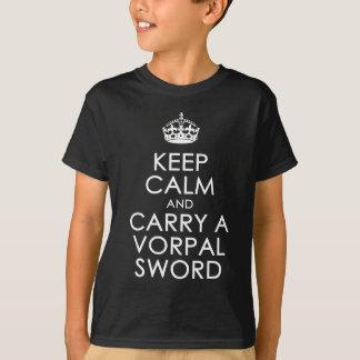 平静を保ち、Vorpalの剣を運んで下さい Tシャツ