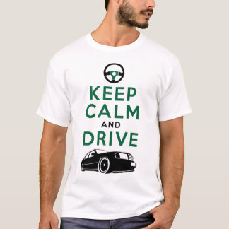 平静を保ち、- W124- /version3を運転して下さい Tシャツ