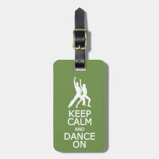 平静を保って下さい及びカスタムな荷物のラベルで踊って下さい ラゲッジタグ