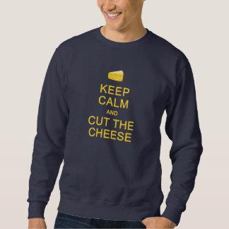 平静を保って下さい及びチーズワイシャツを切って下さい-スタイルを選んで下さい スウェットシャツ