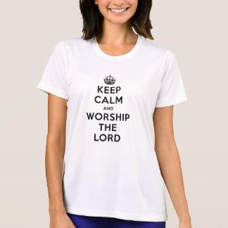 平静を保って下さい及び主を崇拝して下さい Tシャツ