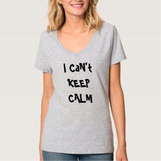 平静を保つことができません Tシャツ