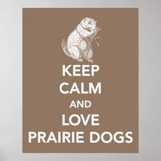 平静を保てば愛プレーリードッグはまたはポスター印刷します ポスター