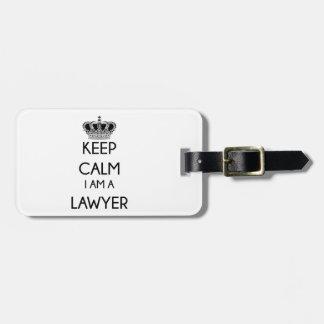 平静を、私あります弁護士が保って下さい ラゲッジタグ