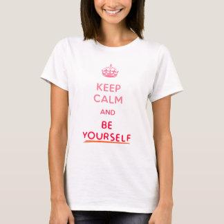 平静保ち、あなた自身をあって下さい Tシャツ