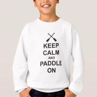 平静及びかいを保って下さい スウェットシャツ