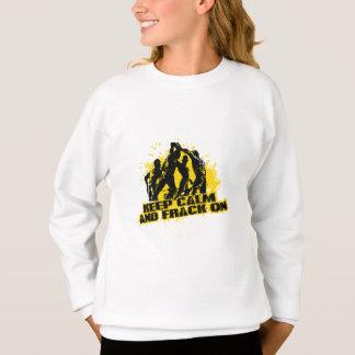平静及びFrackを保って下さい スウェットシャツ