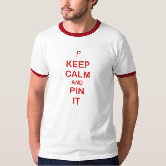 平静及びPinをそれ保って下さい Tシャツ