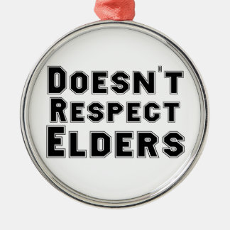 年長者のオーナメントを尊重しません メタルオーナメント