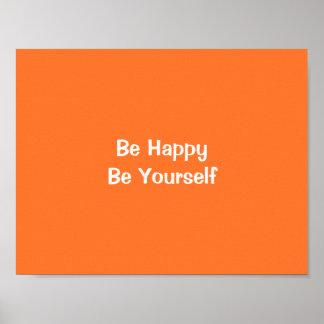 幸せがありますあなた自身がオレンジやる気を起こさせるな引用文の芸術あって下さい ポスター