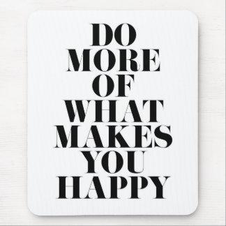 幸せでミニマルでやる気を起こさせるな引用文を作って下さい マウスパッド