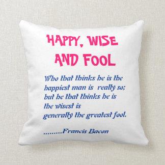 幸せで賢いnの愚か者:  知恵の単語 クッション