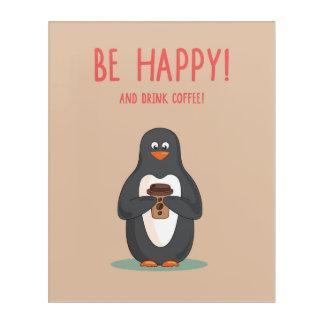 幸せなおよび飲み物のコーヒーがあって下さい アクリルウォールアート