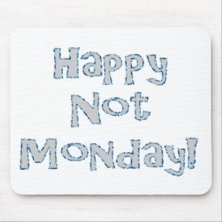 幸せなない月曜日! マウスパッド