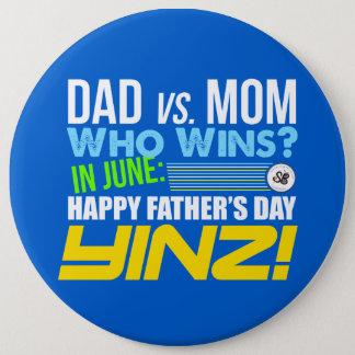 幸せな父の日Yinz! メガPin 缶バッジ