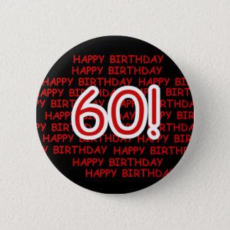 幸せな第60誕生日 5.7CM 丸型バッジ