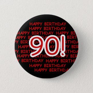 幸せな第90誕生日 5.7CM 丸型バッジ